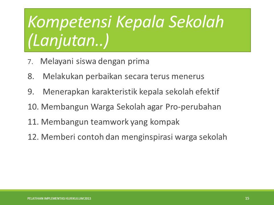 Kompetensi Kepala Sekolah (Lanjutan..)