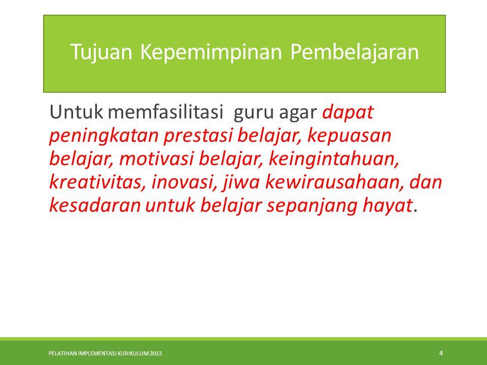 Tujuan Kepemimpinan Pembelajaran