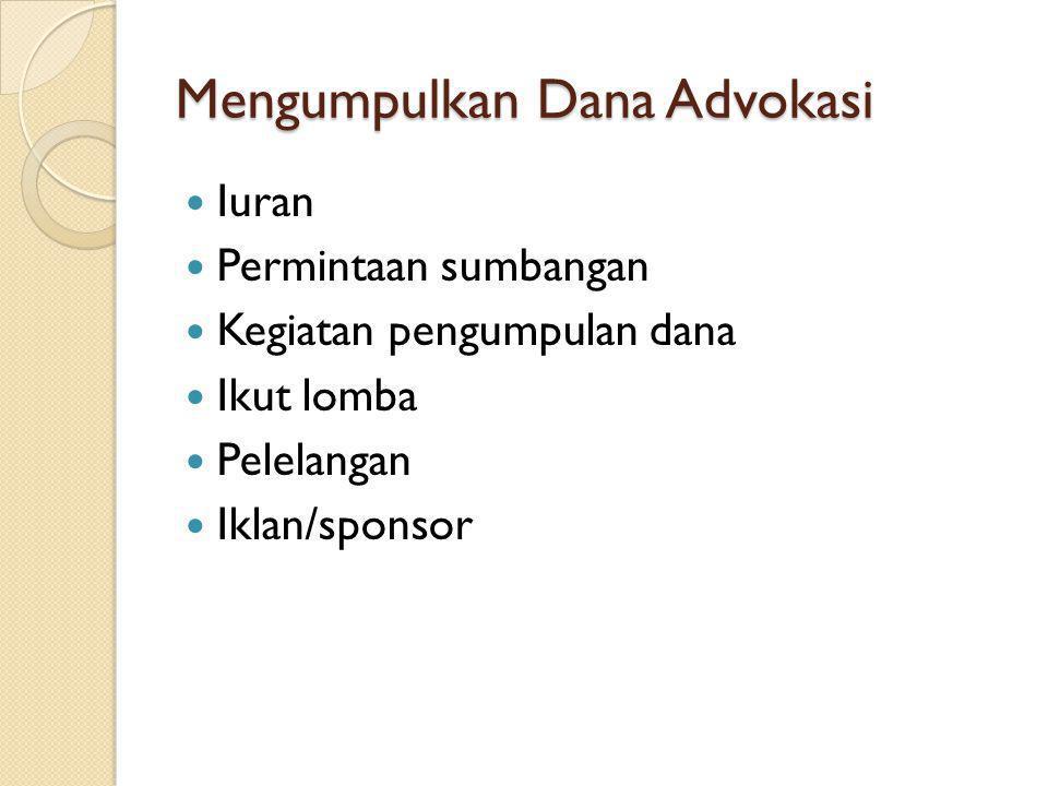 Mengumpulkan Dana Advokasi
