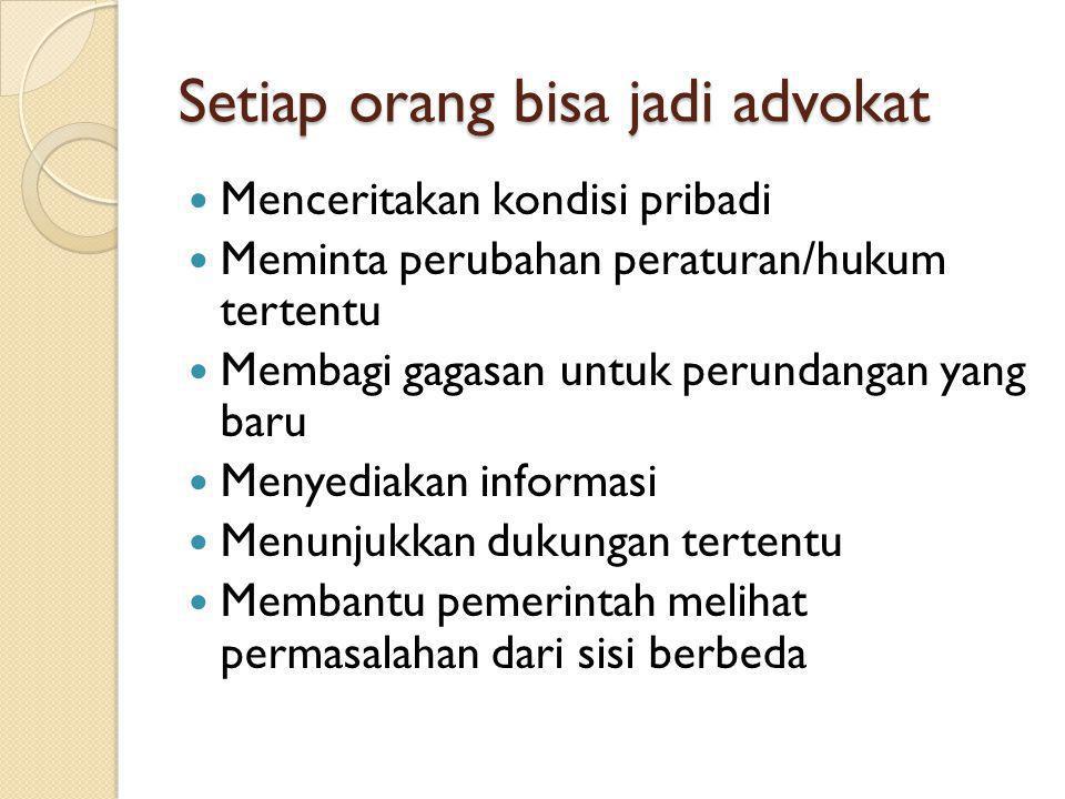 Setiap orang bisa jadi advokat
