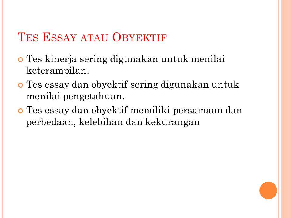 Tes Essay atau Obyektif