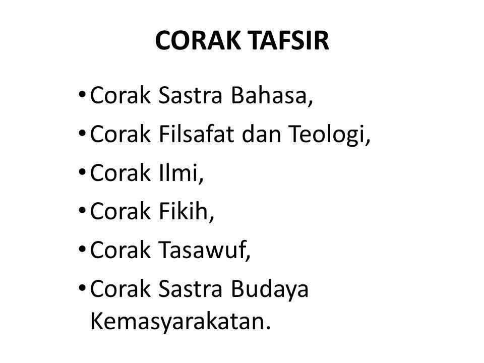 CORAK TAFSIR Corak Sastra Bahasa, Corak Filsafat dan Teologi,