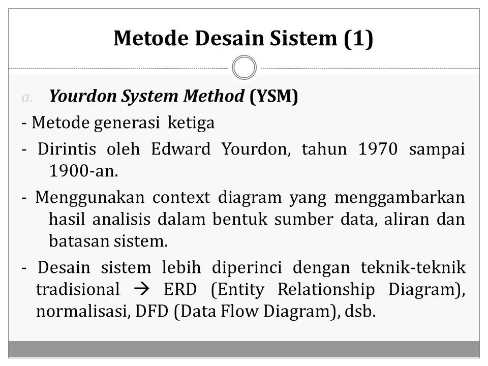 Metode Desain Sistem (1)