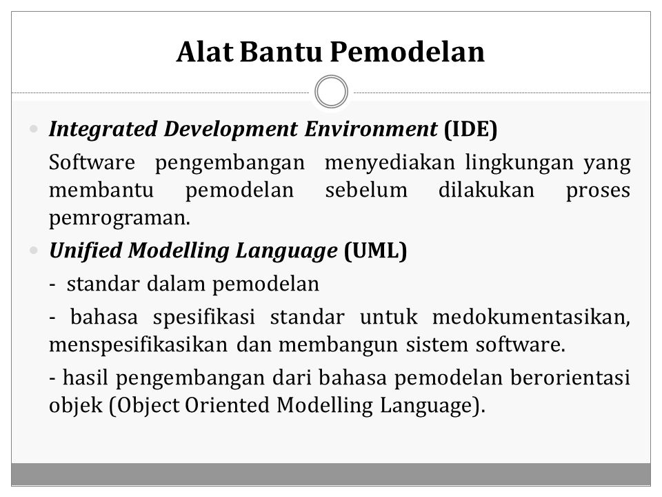 Alat Bantu Pemodelan Integrated Development Environment (IDE)