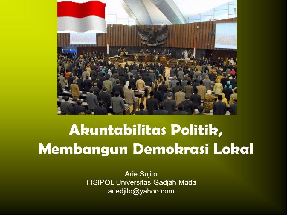 Akuntabilitas Politik, Membangun Demokrasi Lokal