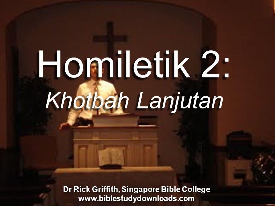Homiletik 2: Khotbah Lanjutan