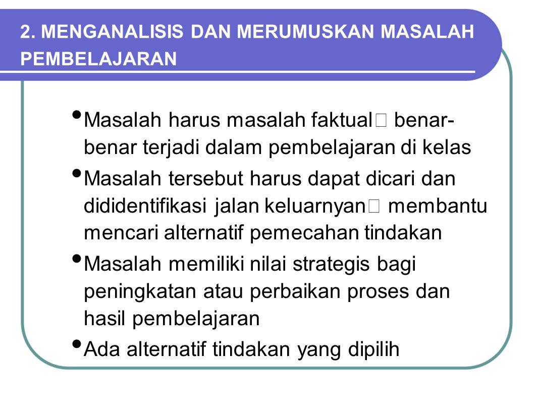 2. MENGANALISIS DAN MERUMUSKAN MASALAH PEMBELAJARAN