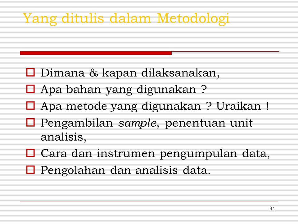 Yang ditulis dalam Metodologi