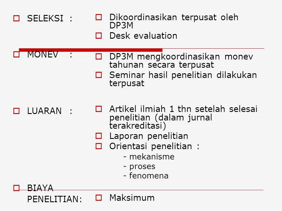Dikoordinasikan terpusat oleh DP3M Desk evaluation