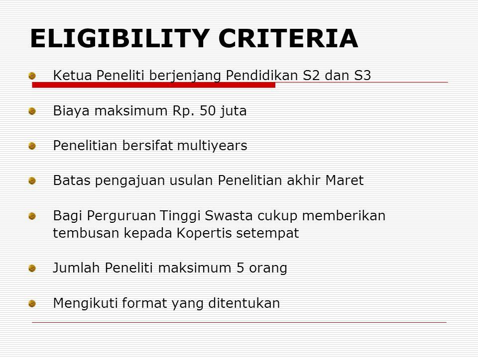 ELIGIBILITY CRITERIA Ketua Peneliti berjenjang Pendidikan S2 dan S3