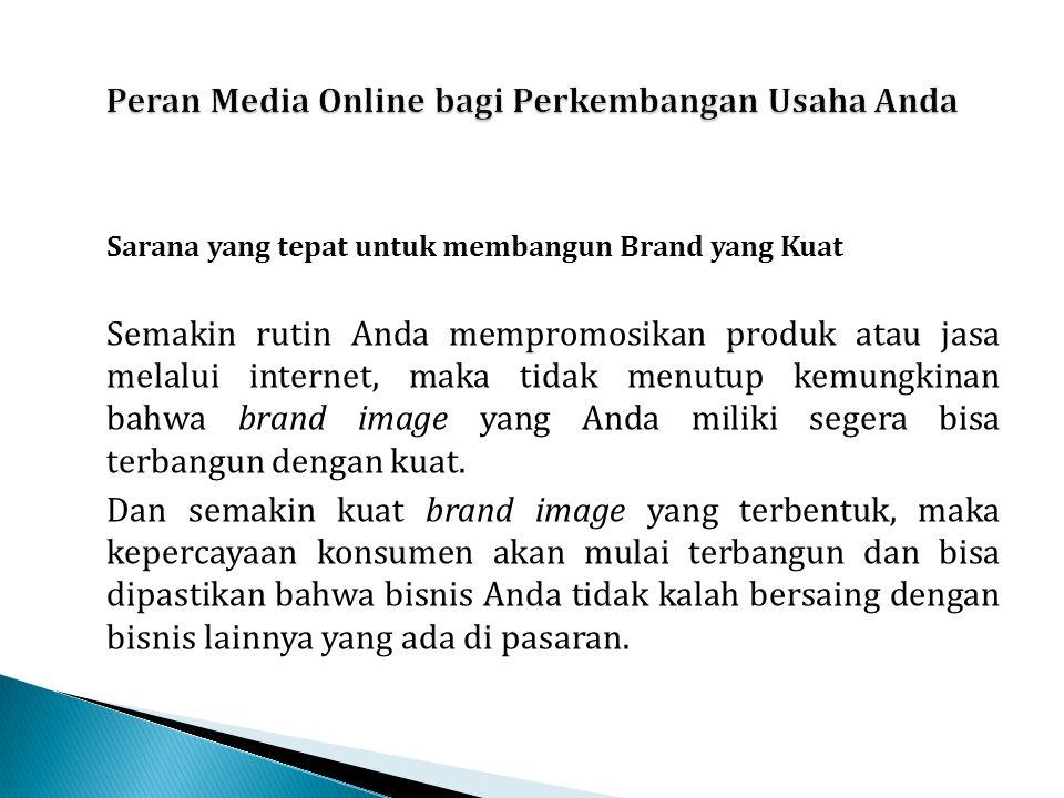 Peran Media Online bagi Perkembangan Usaha Anda