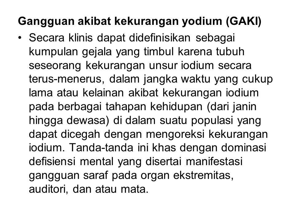Gangguan akibat kekurangan yodium (GAKI)