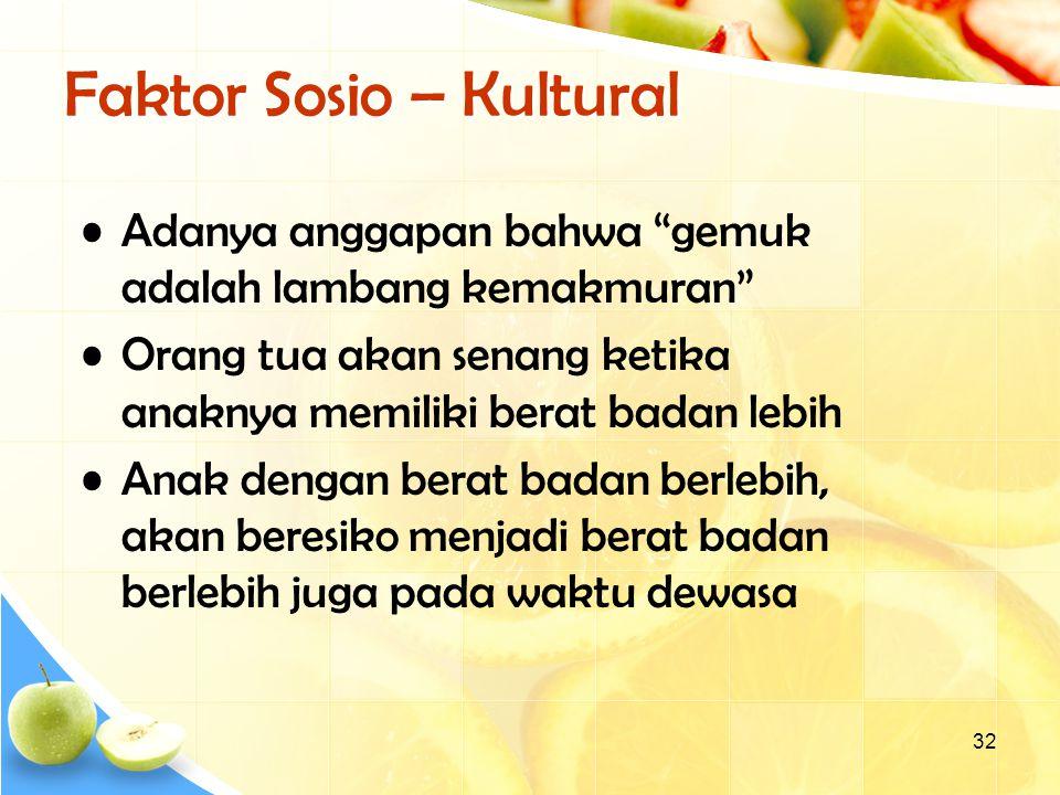 Faktor Sosio – Kultural