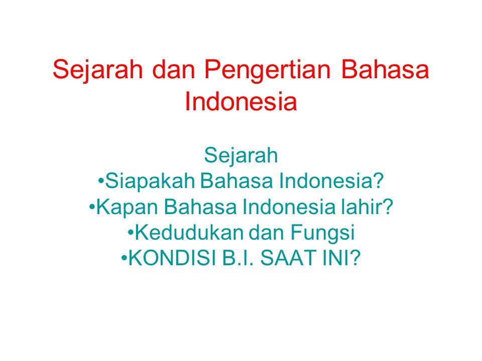 Sejarah dan Pengertian Bahasa Indonesia