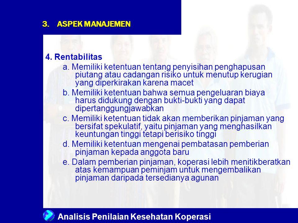 ASPEK MANAJEMEN 4. Rentabilitas.