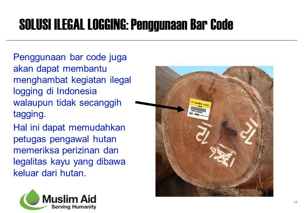 SOLUSI ILEGAL LOGGING: Penggunaan Bar Code