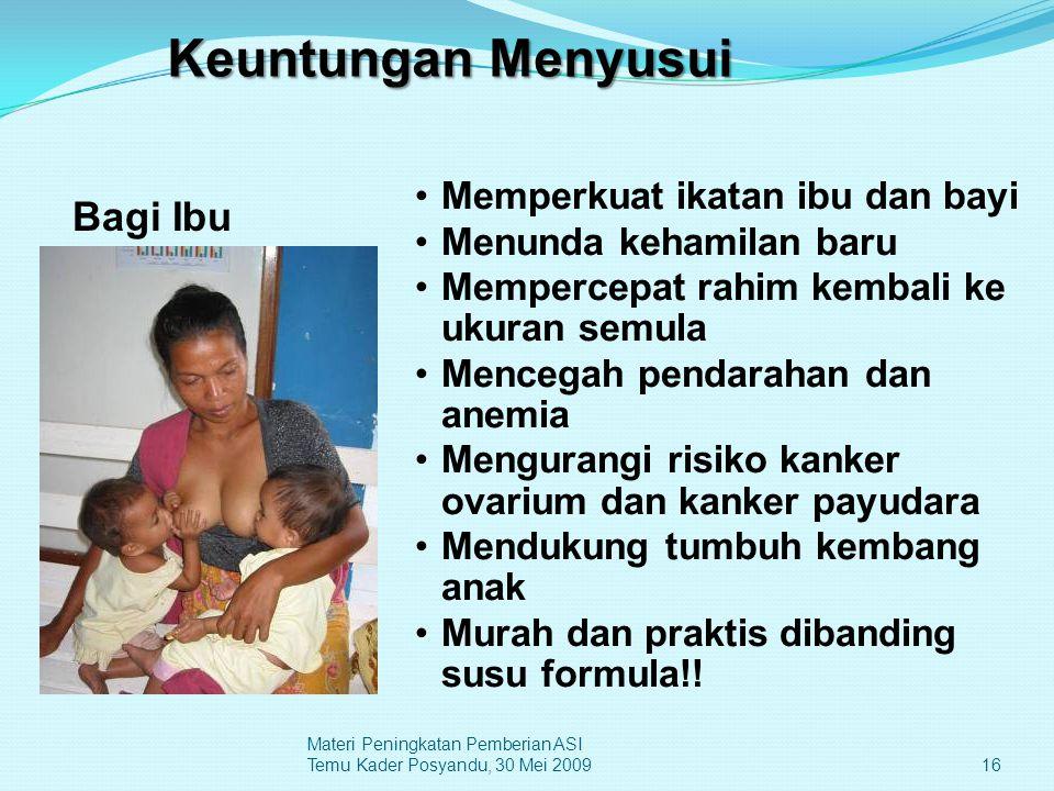 Keuntungan Menyusui Bagi Ibu Memperkuat ikatan ibu dan bayi