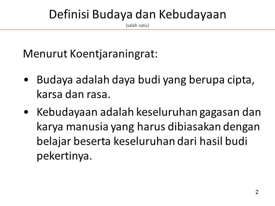 Definisi Budaya dan Kebudayaan (salah satu)