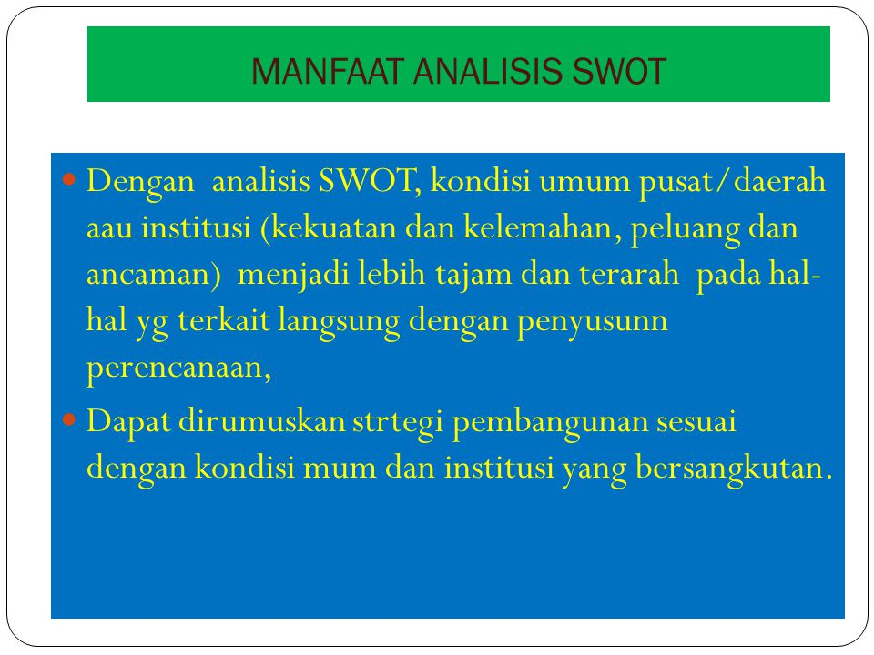 MANFAAT ANALISIS SWOT