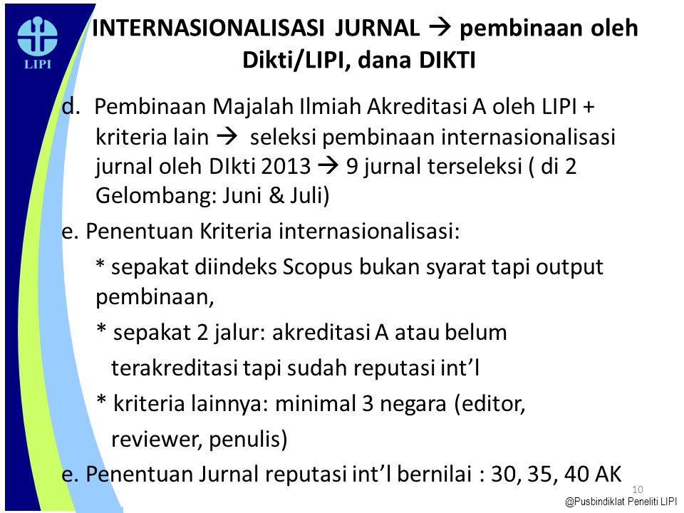 INTERNASIONALISASI JURNAL  pembinaan oleh Dikti/LIPI, dana DIKTI