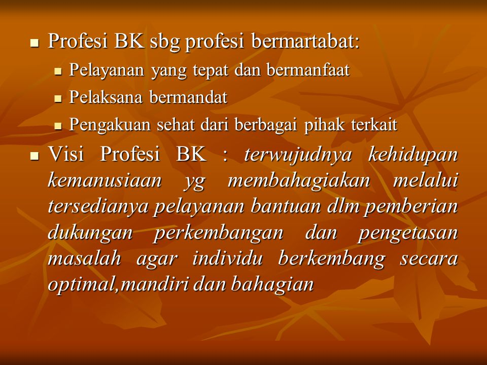 Profesi BK sbg profesi bermartabat: