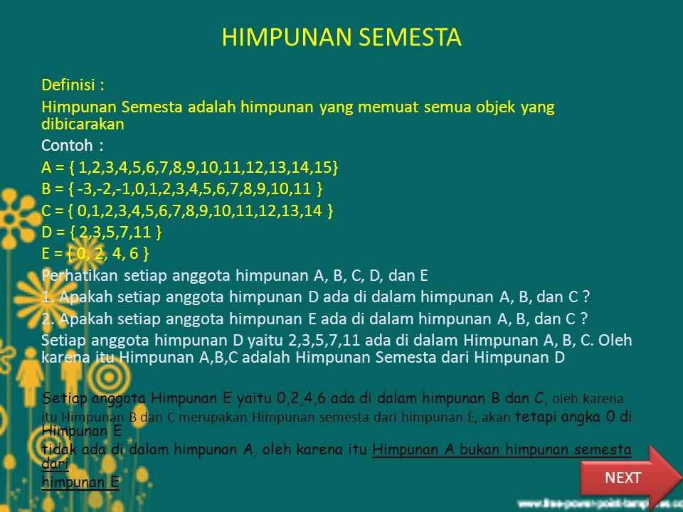 HIMPUNAN SEMESTA Definisi :