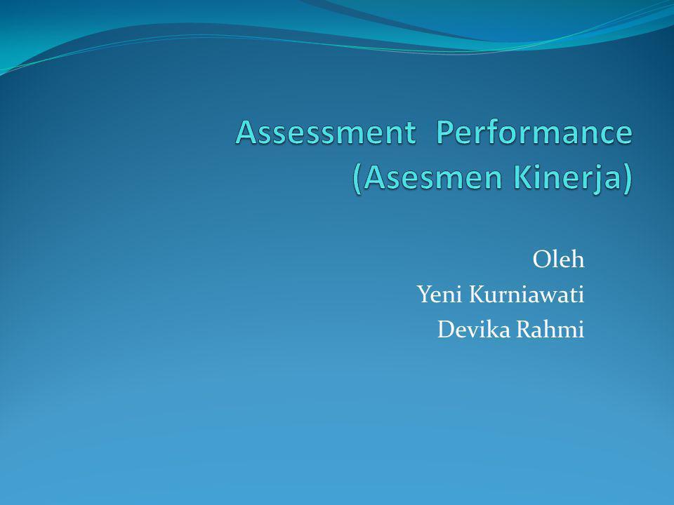 Assessment Performance (Asesmen Kinerja)