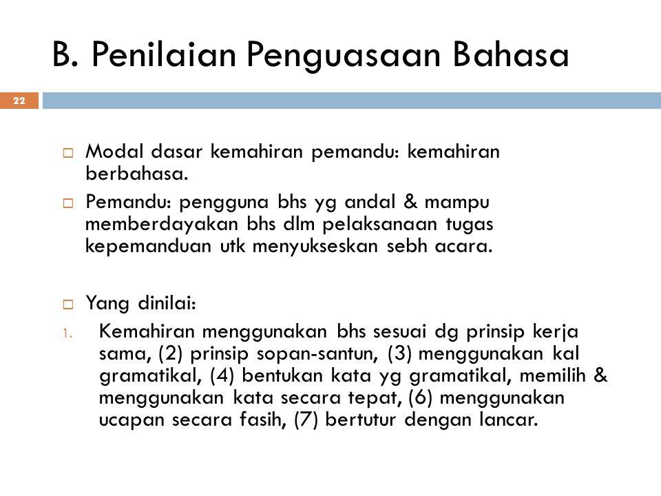 B. Penilaian Penguasaan Bahasa