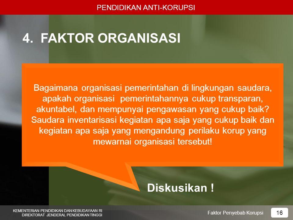 4. FAKTOR ORGANISASI Diskusikan !