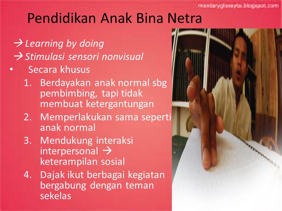 Pendidikan Anak Bina Netra