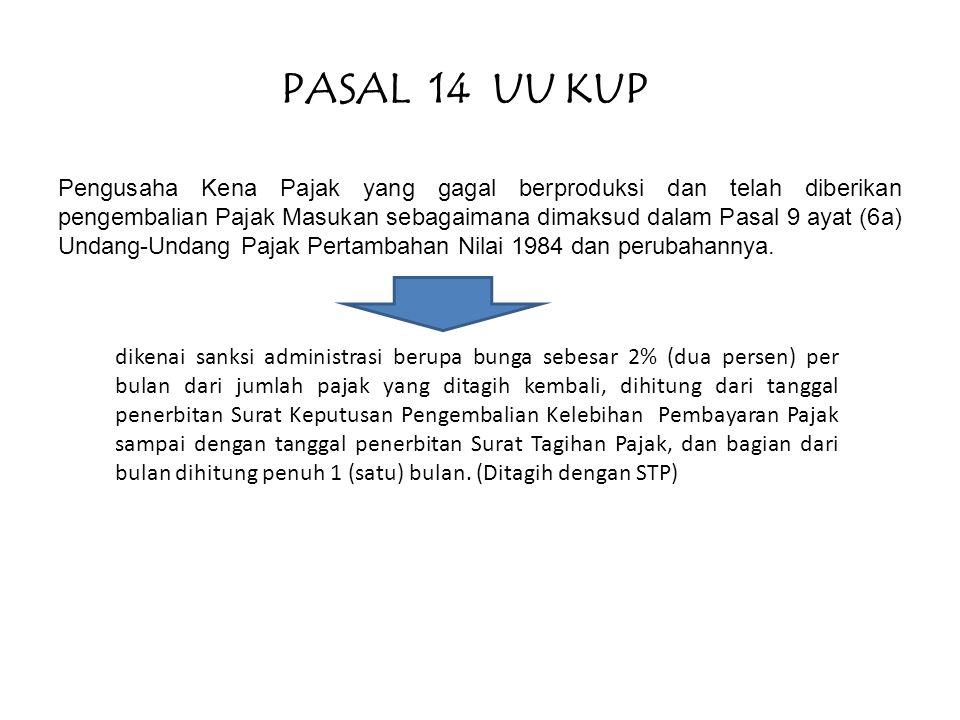 PASAL 14 UU KUP