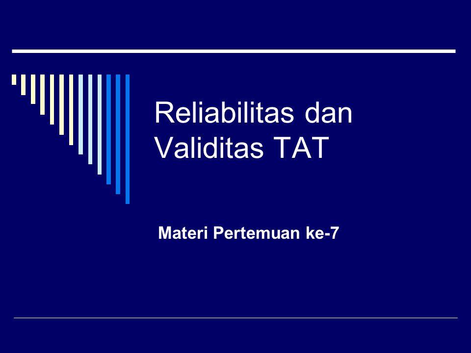 Reliabilitas dan Validitas TAT