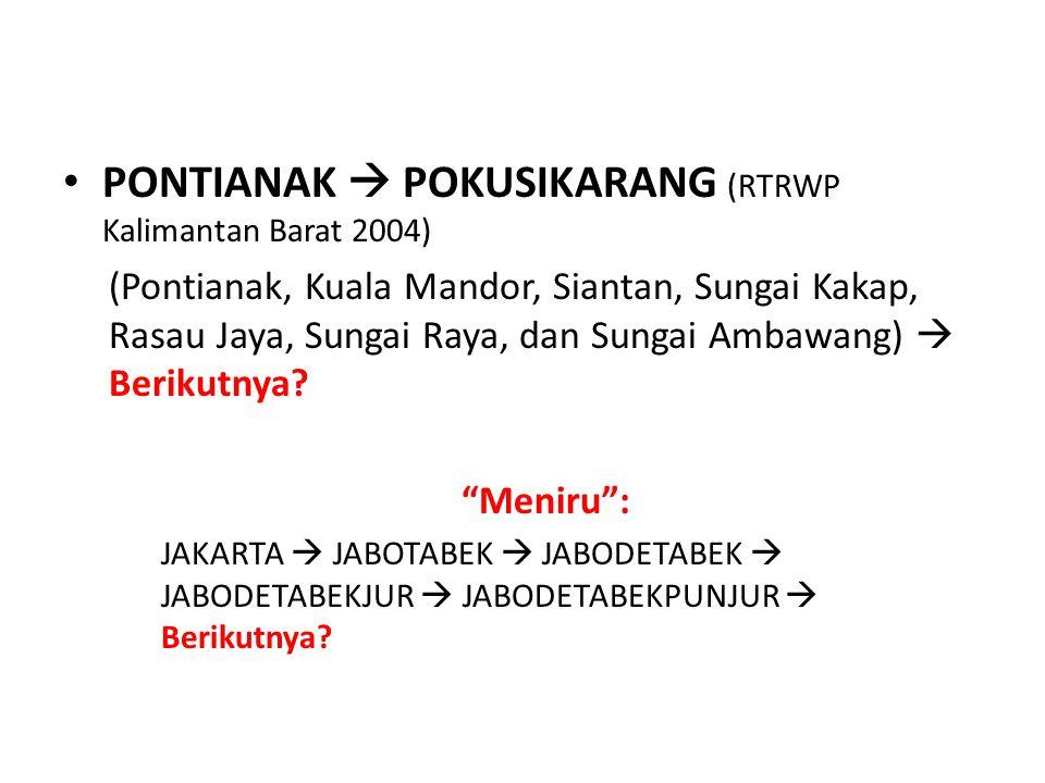 PONTIANAK  POKUSIKARANG (RTRWP Kalimantan Barat 2004)