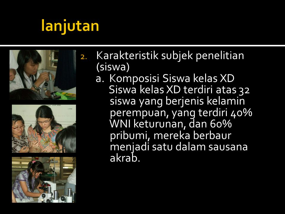 lanjutan Karakteristik subjek penelitian (siswa)