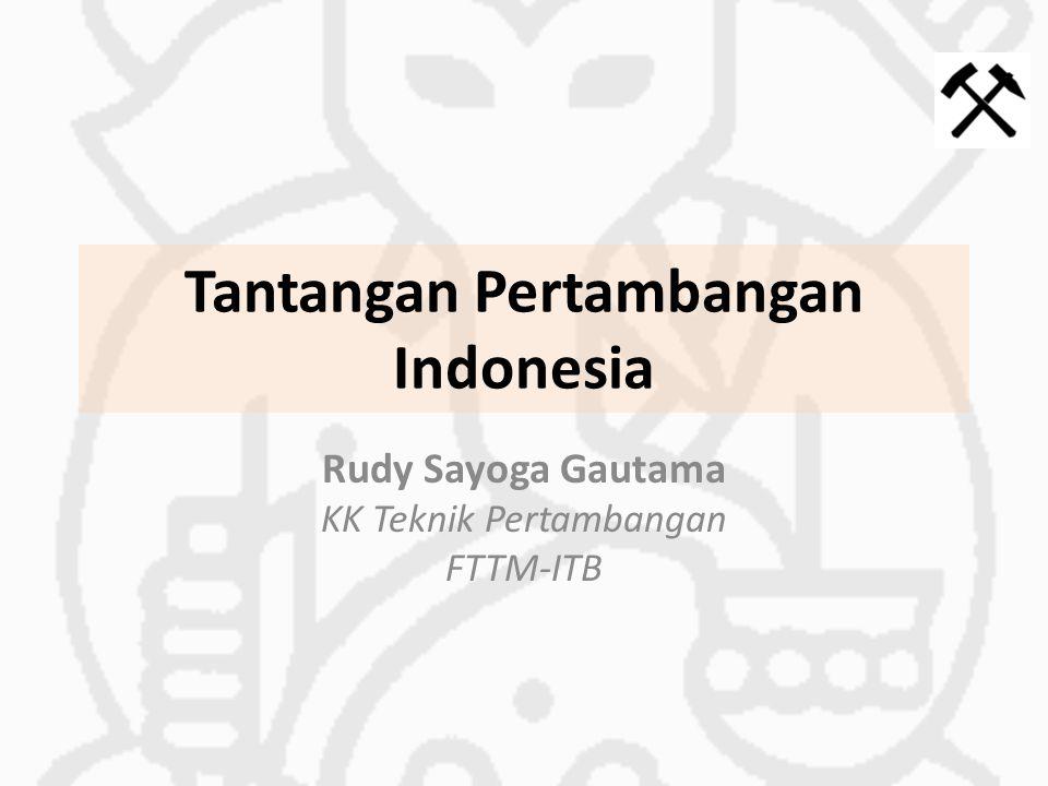 Tantangan Pertambangan Indonesia