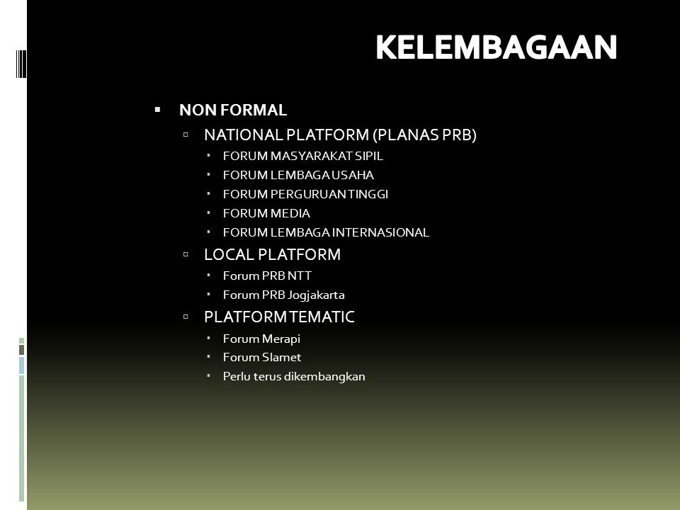 KELEMBAGAAN NON FORMAL NATIONAL PLATFORM (PLANAS PRB) LOCAL PLATFORM