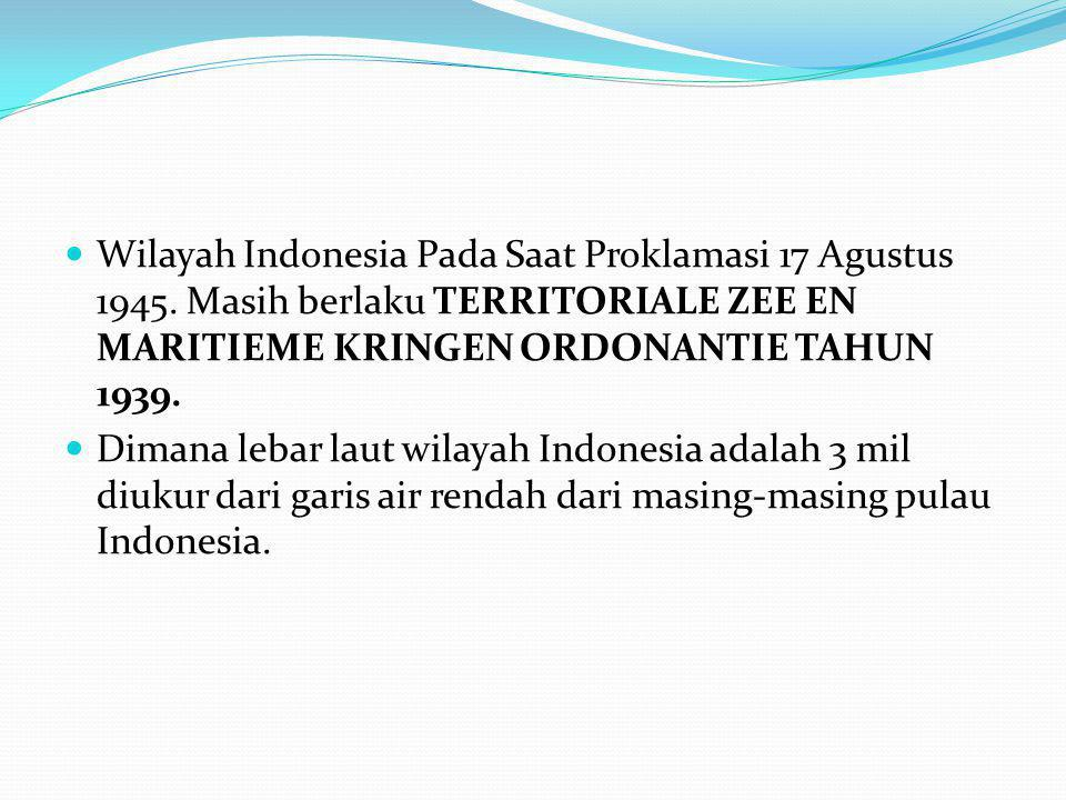 Wilayah Indonesia Pada Saat Proklamasi 17 Agustus 1945
