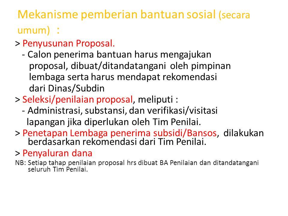 Mekanisme pemberian bantuan sosial (secara umum) :