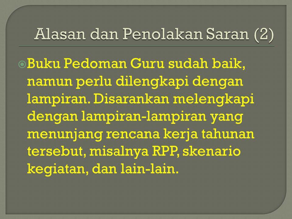 Alasan dan Penolakan Saran (2)