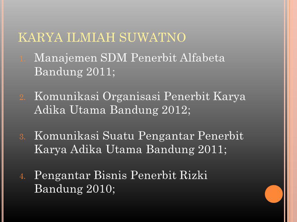 KARYA ILMIAH SUWATNO Manajemen SDM Penerbit Alfabeta Bandung 2011;