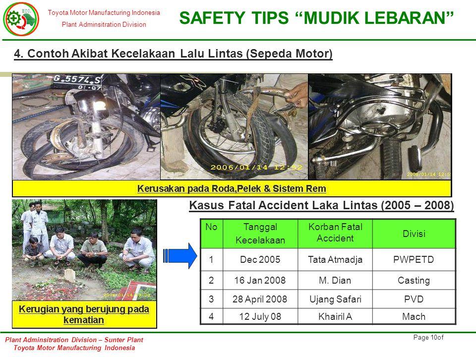 4. Contoh Akibat Kecelakaan Lalu Lintas (Sepeda Motor)