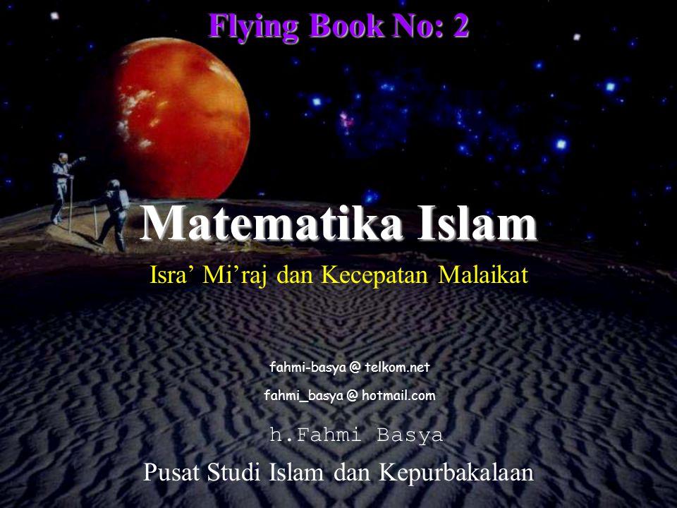 Matematika Islam Flying Book No: 2 Isra' Mi'raj dan Kecepatan Malaikat
