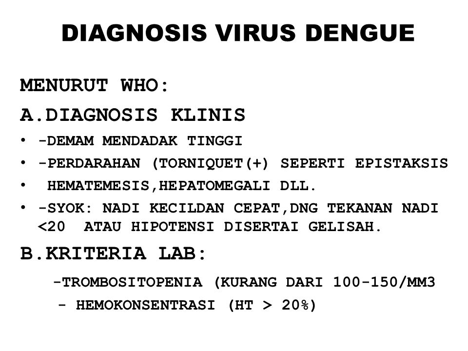 DIAGNOSIS VIRUS DENGUE