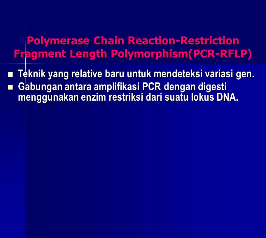 Polymerase Chain Reaction-Restriction Fragment Length Polymorphism(PCR-RFLP)