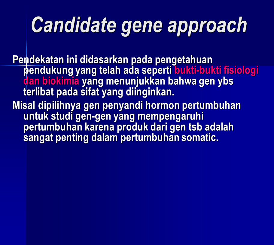 Candidate gene approach