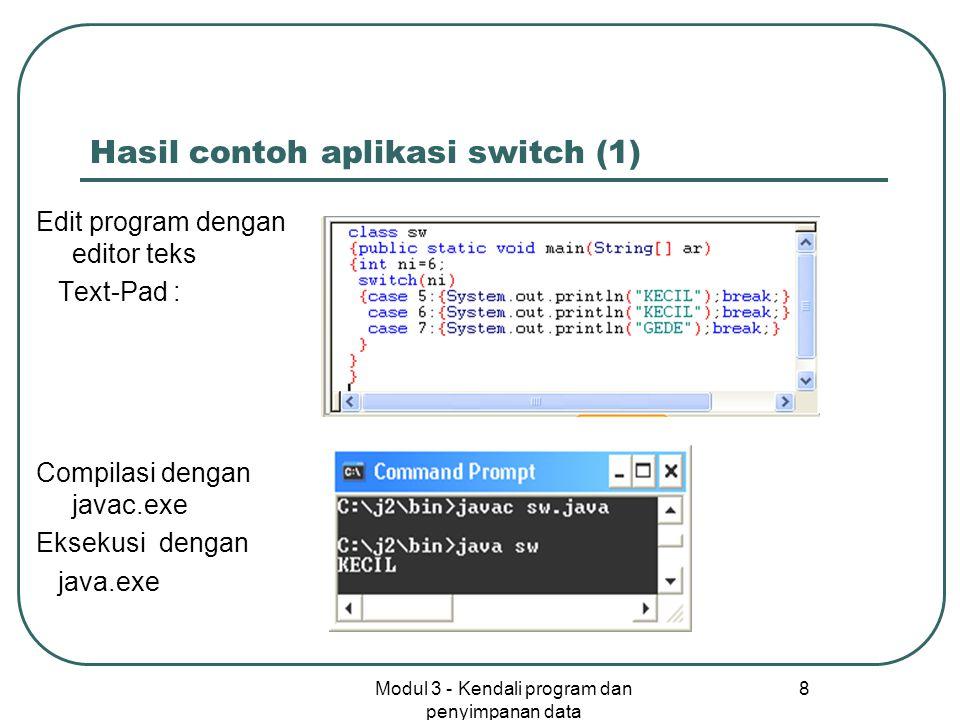 Hasil contoh aplikasi switch (1)