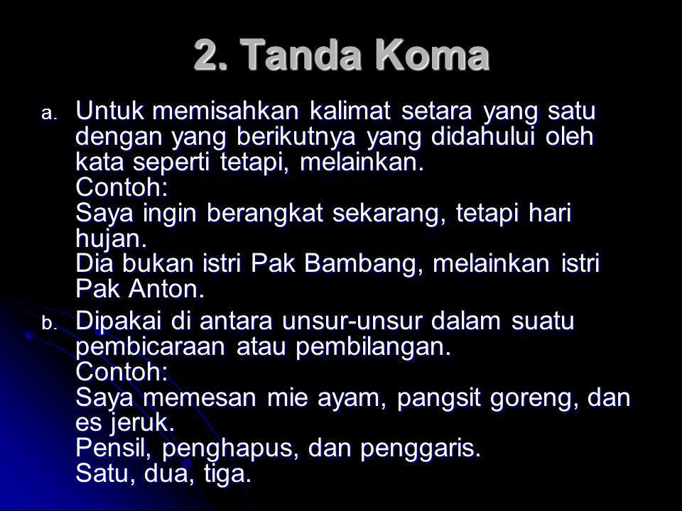 2. Tanda Koma