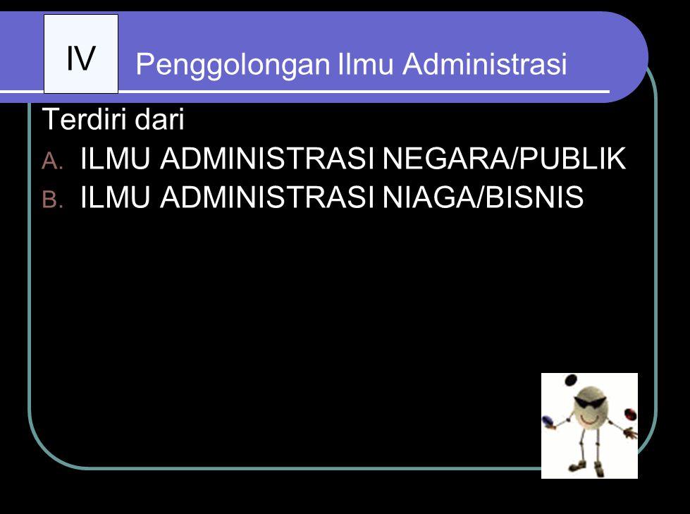 Penggolongan Ilmu Administrasi
