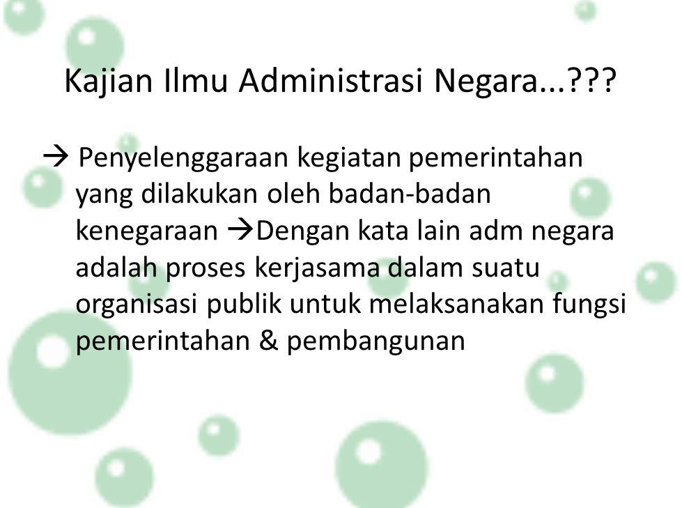 Kajian Ilmu Administrasi Negara...