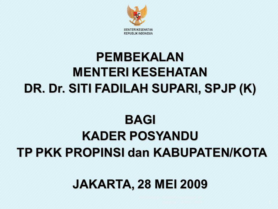 PEMBEKALAN MENTERI KESEHATAN DR. Dr. SITI FADILAH SUPARI, SPJP (K)